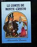 Le Comte de Monte-Cristo. - France Graphic Publications - 01/01/1989