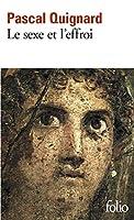 Sexe Et L Effroi (Folio)
