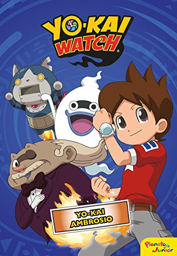 Yo-kai Watch. Yo-kai Ambrosio: Narrativa 5