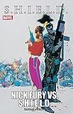 S.H.I.E.L.D.: Nick Fury Vs. S.H.I.E.L.D. (Nick Fury vs. S.H.I.E.L.D. (1988)) (English Edition)