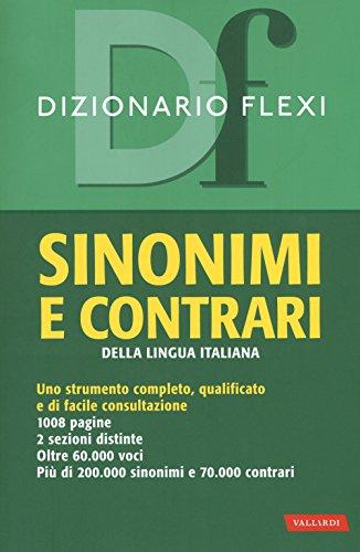 Dizionario flexi. Sinonimi e contrari della lingua italiana