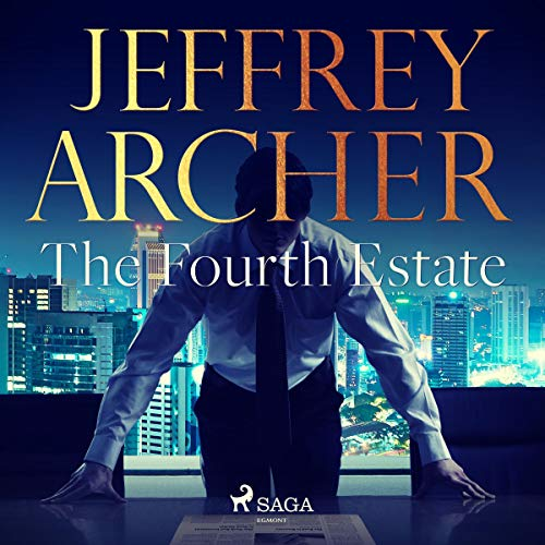 The Fourth Estate Audiobook By Jeffrey Archer cover art