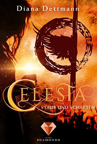 Celesta: Staub und Schatten (Band 2): (Fantasy-Liebesgeschichte)
