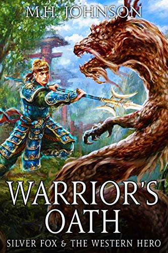 Silver Fox & The Western Hero: Warrior's Oath: A LitRPG/Wuxia Novel - Book 4 (English Edition)