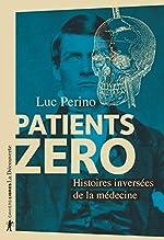 Patients zéro de Luc PERINO