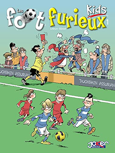 Les Foot furieux kids T1 (French Edition)