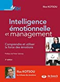 Intelligence émotionnelle et management - Comprendre et utiliser la force des émotions (Manager RH) - Format Kindle - 9782807302013 - 25,99 €