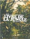 Le Livre de la jungle de Rudyard Kipling,Eric Roux-Fontaine (Illustrations) ( 24 mars 2011 ) - 24/03/2011