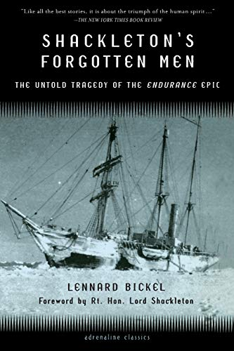 Shackleton's Forgotten Men: The Untold Tragedy of the Endurance Epic (Adrenaline Classic Series)