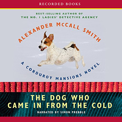 The Dog Who Came in from the Cold Audiobook By Alexander McCall Smith cover art