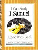 I Can Study I Samuel Alone With God - King James Version (Alone With God Bible Studies)