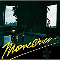 Moreover by Great Jazz Trio (2016-05-04)