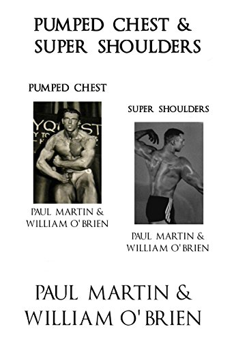 Pumped Chest & Super Shoulders: Fired Up Body Series - Vol 2 & 4: Fired Up Body