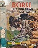 Boru: The Story of an Irish Wolfhound (Famous Dog Stories)