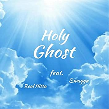 Holy Ghost (feat. Swagga)