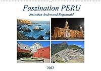 Faszination PERU, zwischen Anden und Regenwald (Wandkalender 2022 DIN A2 quer): Ein Land mit traumhafter Natur und grosser Geschichte (Monatskalender, 14 Seiten )