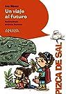 Un viaje al futuro  - Pizca de Sal) par Alonso