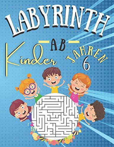 Labyrinth Kinder AB 6 JAHREN: 100 Labyrinth Rätsel Für Kinder Ab 6 jahren mit Lösungen | Level sehr leicht | rätselhefte für kinder ab 6 jahre | ... Kinder | Geschenkidee fur Mädchen und Jungen