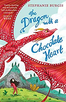 The Dragon with a Chocolate Heart (Dragon Heart 1) by [Stephanie Burgis]