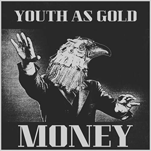 Youth as Gold