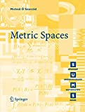 Metric Spaces (Springer Undergraduate Mathematics Series) - Micheal O Searcoid