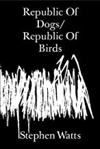 Republic Of Dogs/Republic Of Birds 2020