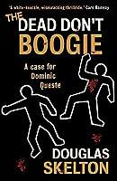 The Dead Don't Boogie (Dominic Queste)