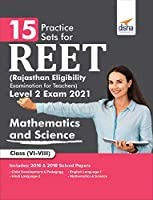 15 Practice Sets for REET (Rajasthan Eligibility Examination for Teachers) Level 2 Mathematics & Science Exam 2021