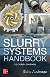 Slurry Systems Handbook, Second Edition (MECHANICAL ENGINEERING)