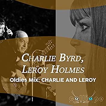 Oldies Mix: Charlie and Leroy