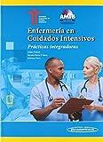 Enfermería En Cuidados intensivos: Prácticas integradoras (Incluye versión digital)