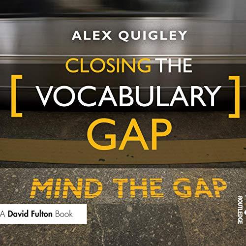 Closing the Vocabulary Gap cover art