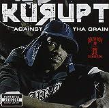 Songtexte von Kurupt - Against the Grain