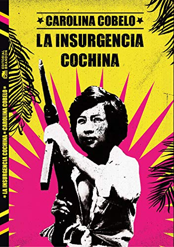 La insurgencia cochina de Carolina Cobelo