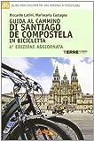 Guida al cammino di Santiago de Compostela in...