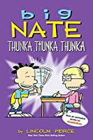 Big Nate: Thunka, Thunka, Thunka (Volume 14)