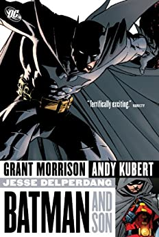 Batman and Son by [Grant Morrison, Andy Kubert]