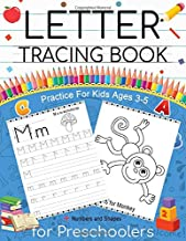 Letter Tracing Book for Preschoolers: Practice For Kids Ages 3-5: Handwriting Workbook (Tracing Lines, Shape & ABC Letters, Numbers)