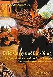 Bejo, Curay und Bin-Bim?: Die Sprache und Kultur der Wolof im Senegal- (mit angeschlossenem Lehrbuch Wolof) (Europäische Hochschulschriften / European ... 27: Etudes asiatiques et africaines, Band 90)