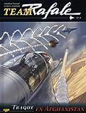 Team Rafale, Tome 4 - Traque en Afghanistan