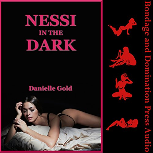Nessi in the Dark                   By:                                                                                                                                 Danielle Gold                               Narrated by:                                                                                                                                 Reagan West                      Length: 28 mins     Not rated yet     Overall 0.0
