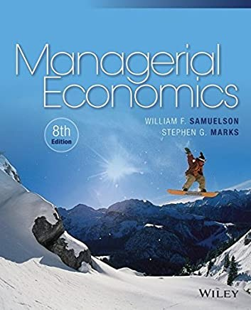 Managerial Economics by William F. Samuelson Stephen G. Marks(2014-11-03)