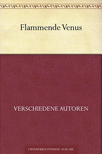Couverture du livre Flammende Venus (German Edition)