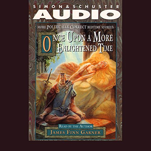 Once Upon a More Enlightened Time audiobook cover art