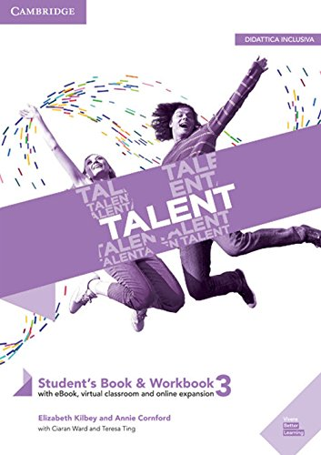 Talent Level 3 Student's Book/Workbook Combo with eBook [Lingua inglese]: Vol. 3