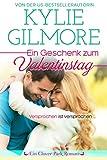 Ein Geschenk zum Valentinstag (Clover Park, Buch 11) (Clover Park Serie)