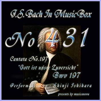 J.S.Bach:Gott ist unsre Zuversicht, BWV 197 (Musical Box)