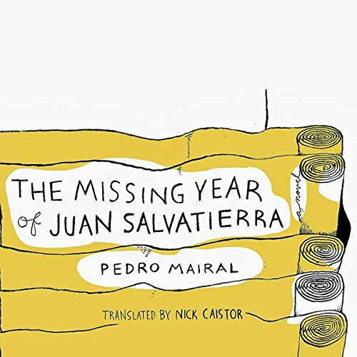 The Missing Year of Juan Salvatierra audiobook cover art