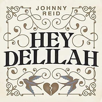 Hey Delilah