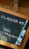 CLASSE 48 (Les sexagénaires énervés t. 7)